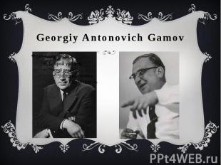 Georgiy Antonovich Gamov