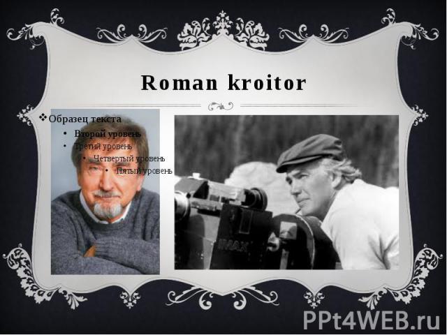 Roman kroitor