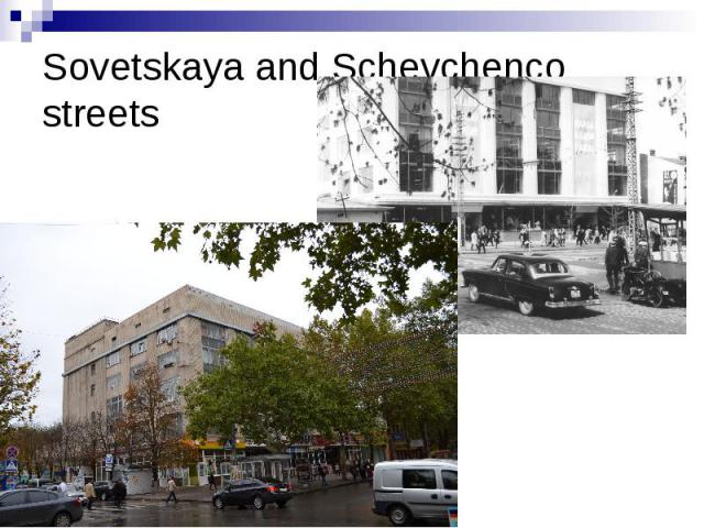 Sovetskaya and Schevchenco streets