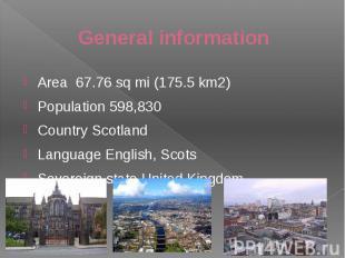 General information Area 67.76sqmi (175.5km2) Popu