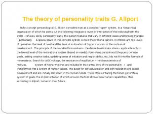 The theory of personality traits G. Allport In his concept personological G. All
