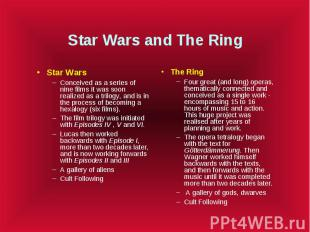 Star Wars and The Ring Star Wars Conceived as a series of nine films it was soon