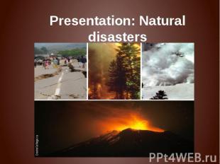 Presentation: Natural disasters