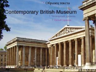 Contemporary British Museum