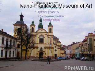 Ivano-Frankivsk Museum of Art