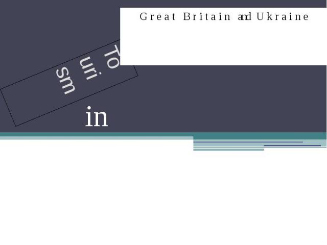 Tourism Great Britain and Ukraine