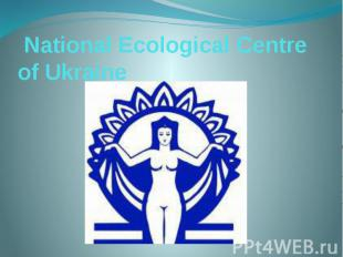 National Ecological Centre of Ukraine