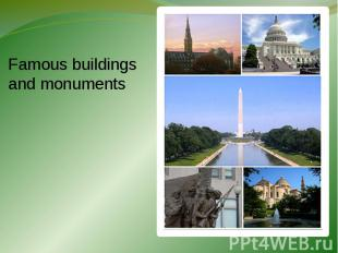 Famous buildings and monuments