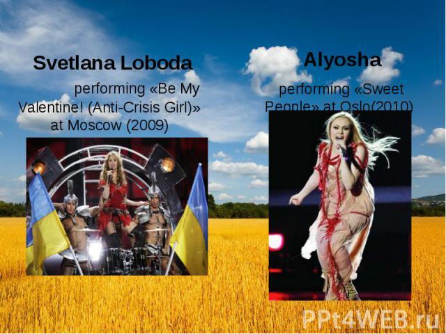 Svetlana Loboda performing «Be My Valentine! (Anti-Crisis Girl)» at Moscow (2009)