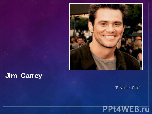 """Jim Carrey """"Favorite Star"""""""