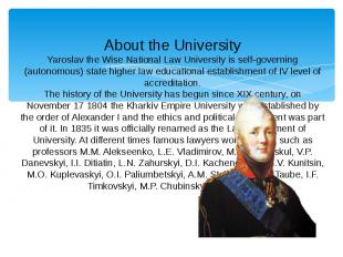 About the University Yaroslav the Wise National Law University is self-governing
