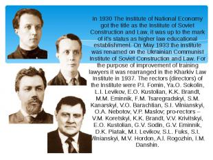 In 1930 The Institute of National Economy got the title as the Institute of Sovi