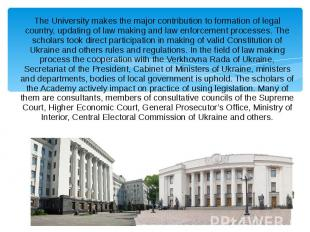 The University makes the major contribution to formation of legal country, updat