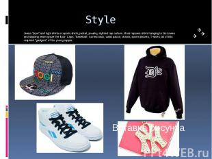 """Style Jeans """"pipe"""" and tight shirts or sports shirts, jacket, jewelry,"""