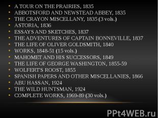 A TOUR ON THE PRAIRIES, 1835 A TOUR ON THE PRAIRIES, 1835 ABBOTSFORD AND NEWSTEA