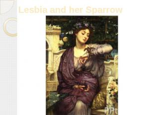 Lesbia and her Sparrow