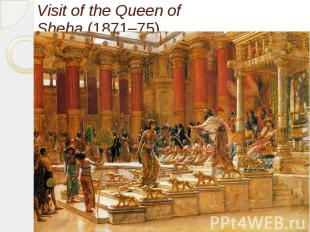 Visit of the Queen of Sheba(1871–75)