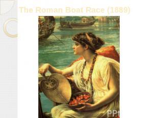The Roman Boat Race (1889)