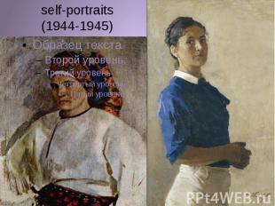 self-portraits (1944-1945)