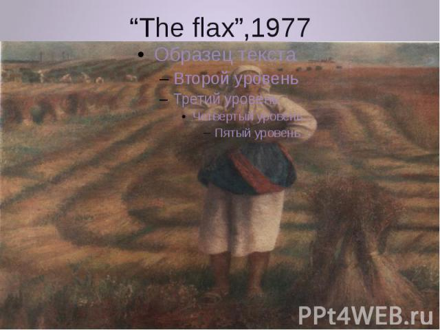 """""""The flax"""",1977"""