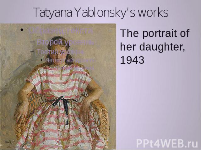 Tatyana Yablonsky's works