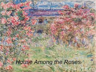 House Among the Roses