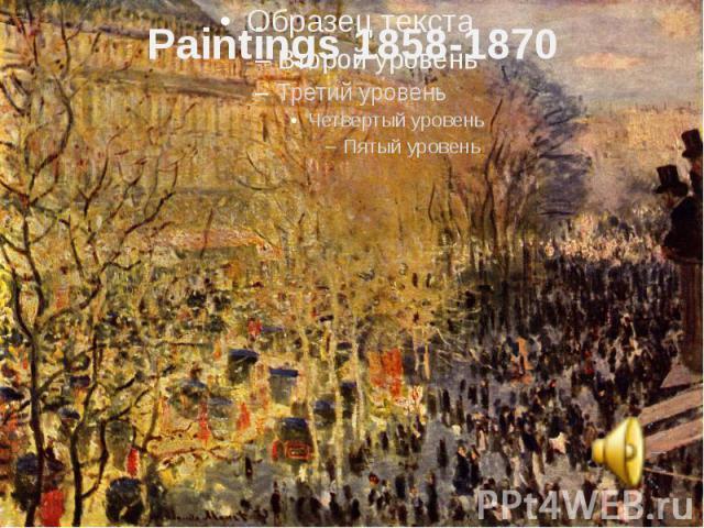 Paintings 1858-1870