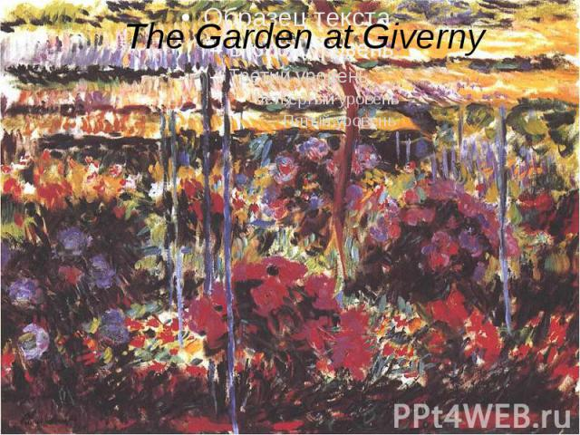 The Garden at Giverny