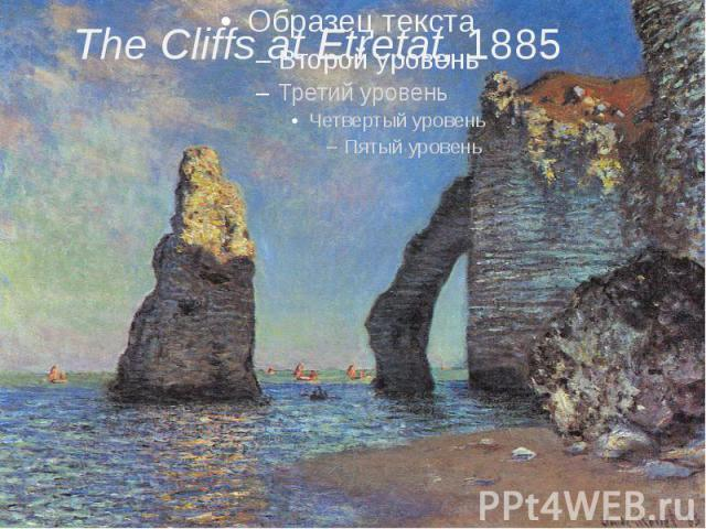 The Cliffs at Etretat, 1885