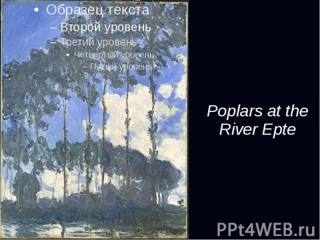Poplars at the River Epte