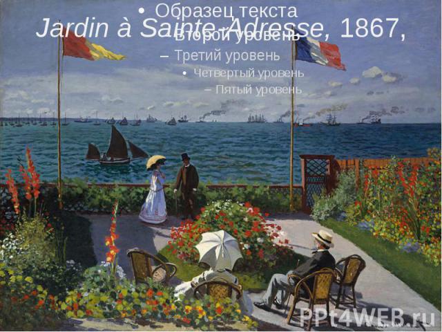Jardin à Sainte-Adresse,1867,