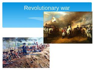 Revolutionary war