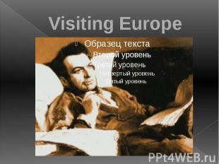 Visiting Europe