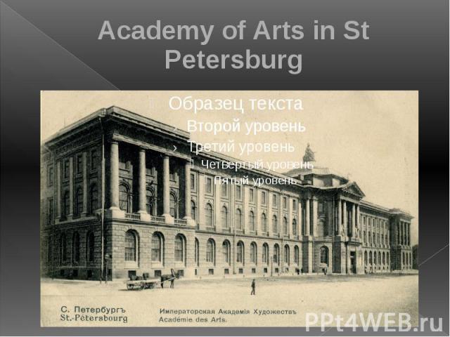 Academy of Arts in St Petersburg