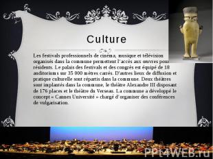 Culture Les festivals professionnels de cinéma, musique et télévision organisés
