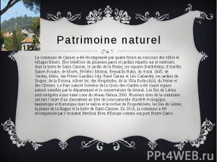 Patrimoine naturel La commune de Cannes a été récompensée par quatre fleurs au c