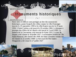 Monuments historiques Seize sites et édifices sont protégés au titre des monumen