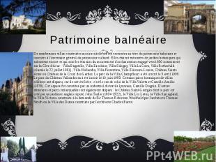 Patrimoine balnéaire De nombreuses villas construites au xixe siècle ont été rec