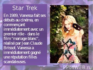 Star Trek Star Trek En 1989, Vanessa fait ses débuts au cinéma, en commençant im