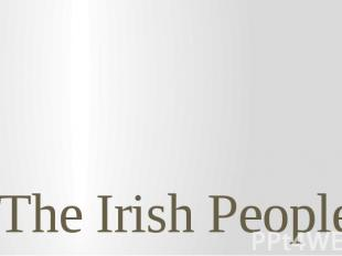 The Irish People
