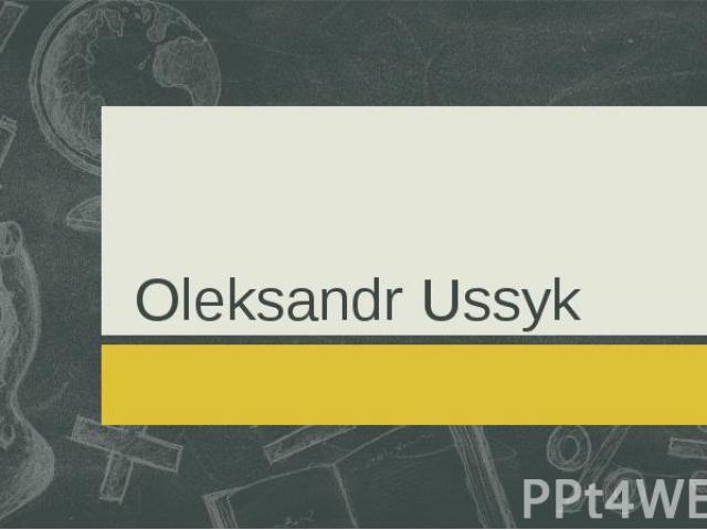 Oleksandr Ussyk