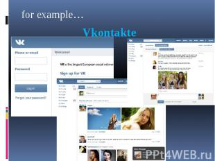 for example… for example… Vkontakte
