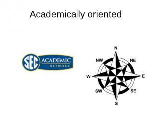 Academically oriented
