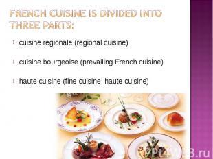 cuisine regionale (regional cuisine) cuisine regionale (regional cuisine) cuisin