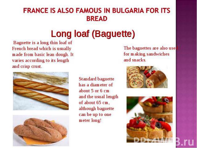 Long loaf (Baguette) Long loaf (Baguette)