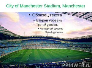 City of Manchester Stadium, Manchester