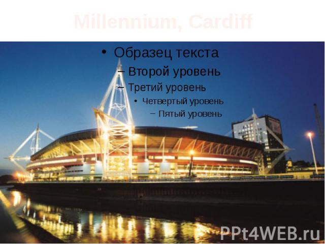 Millennium, Cardiff