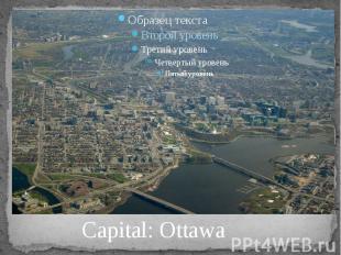 Capital: Ottawa