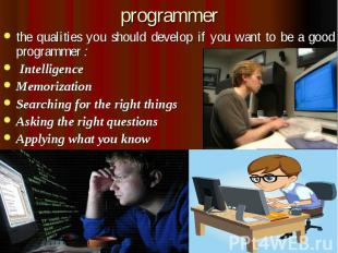 programmer the qualities you should develop if you want to be a good programmer