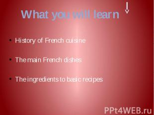 History of French cuisine History of French cuisine The main French dishes The i